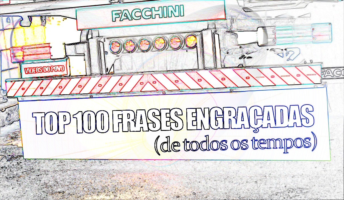 Top 100 Frases Engraçadas De Todos Os Tempos Videos Do Povo