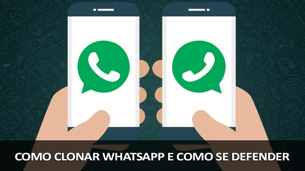 clonar whatsapp e se defender
