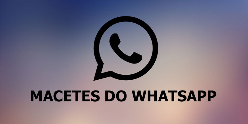 macetes do whatsapp