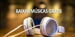 Baixar Músicas Grátis