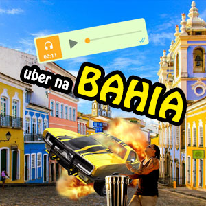 Áudio Motorista de Uber na Bahia [Completo para Baixar]